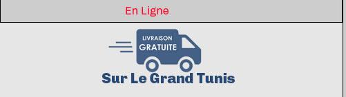 Livraison Gratuite sur le Grand tunis